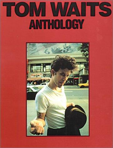 Tom Waits Anthology by Tom Waits
