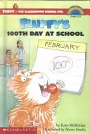 Fluffy's 100th Day at School by Kate McMullan