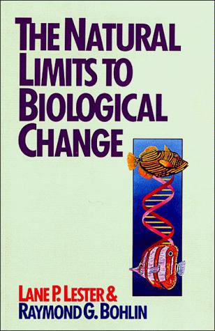 The natural limits to biological change by Lane P. Lester