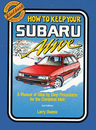 1975 to 1988--how to keep your Subaru alive by Larry Owens