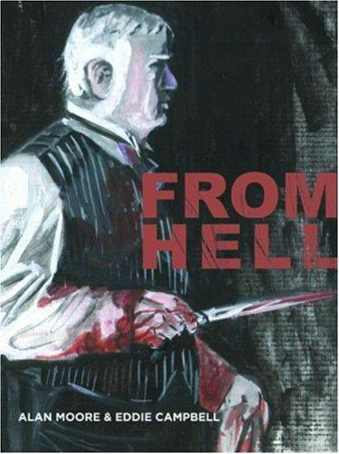 From Hell - New Cover Edition by Eddie Campbell