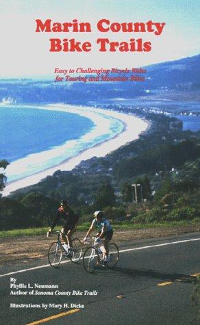Marin County Bike Trails by Phyllis L. Neumann
