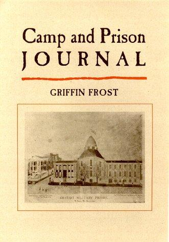 Camp and prison journal