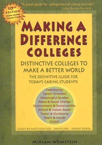 Making a Difference Colleges by Miriam Weinstein