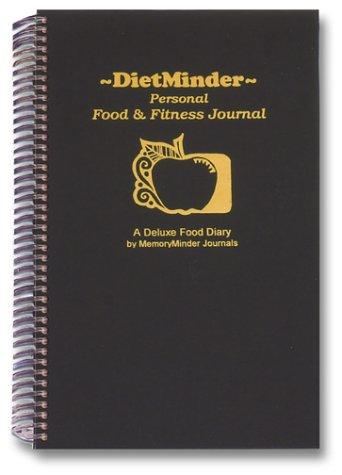 DietMinder Personal Food & Fitness Journal (A Food and Exercise Diary) by Frances E. Wilkins