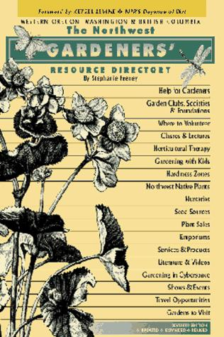 The Northwest Gardeners' Resource Directory (7th Edition)