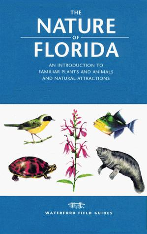 The Nature of Florida by James Kavanagh