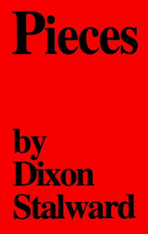 Pieces by Dixon Stalward