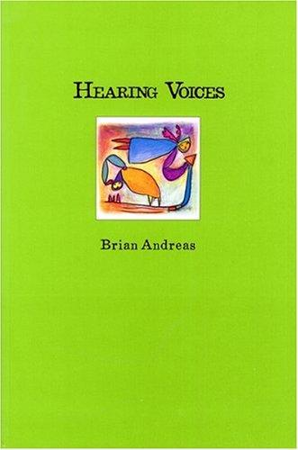 Hearing Voices - Collected Stories & Drawings by Brian Andreas