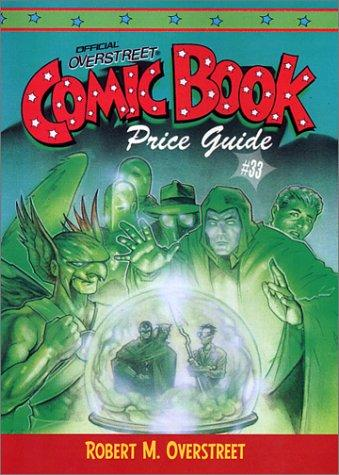 Official Electronic 2003 Overstreet Comic Book Price Guide #33 by Robert M. Overstreet