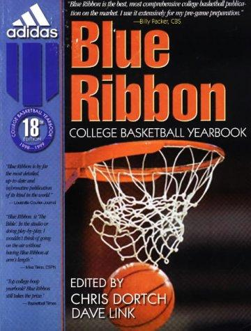 Blue Ribbon College Basketball Yearbook by Chris Dortch