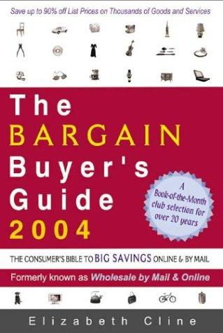 The Bargain Buyer's Guide 2004 by Elizabeth Cline