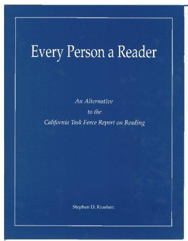 Every Person a Reader by Stephen D. Krashen
