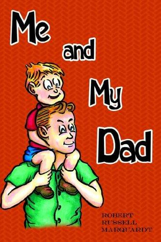 Me and My Dad by Robert, Russell Marquardt