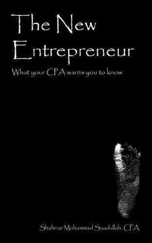 The New Entrepreneur by Shahriar Mohammad Saadullah CPA