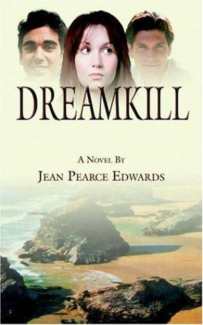 Dreamkill by Jean, Pearce Edwards