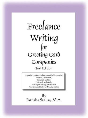 Freelance Writing for Greeting Card Companies by Patrisha Stauss M.A.