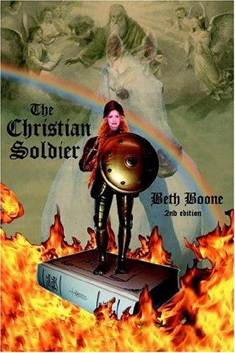 The Christian Soldier by Beth Boone