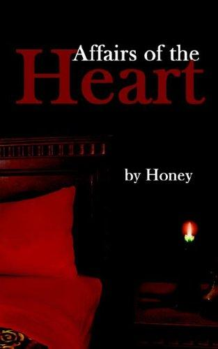 Affairs of the Heart by Honey