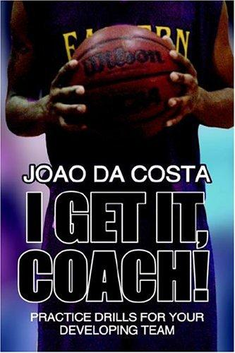 I Get It, Coach! by Joao da Costa