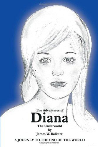 The Adventures of Diana by James W. Balister