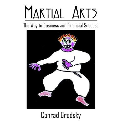 Martial Arts by Conrad Grodsky