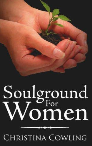 Soulground For Women by Christina Cowling