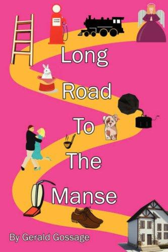 Long Road To The Manse by Gerald, Gossage