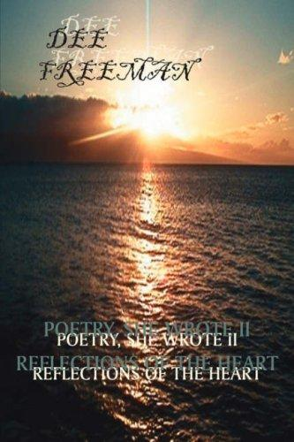 POETRY, SHE WROTE II by DEE FREEMAN