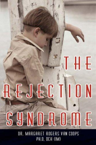 The Rejection Syndrome by Dr. Margaret  Rogers Van Coops