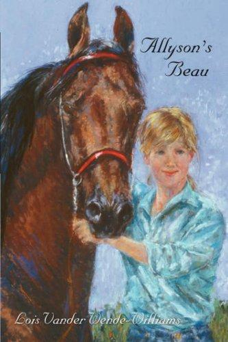 Allyson's Beau by Lois, Vander Wende-Williams