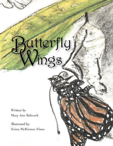 Butterfly Wings by Mary, Ann Babcock