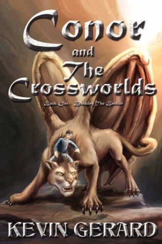 Conor and the Crossworlds by Kevin Gerard