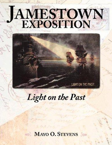 Jamestown Exposition; Light on the Past by Mayo, O. Stevens