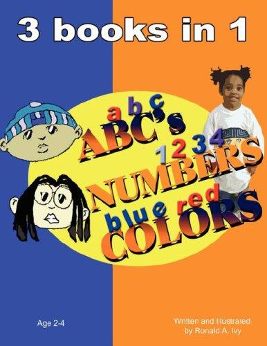 ABC's NUMBERS COLORS by Ronald, A. Ivy