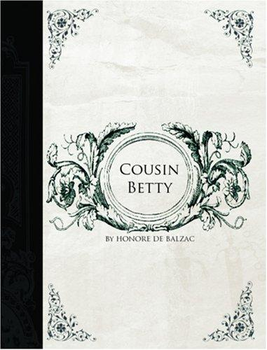 Cousin Betty  (Large Print Edition)