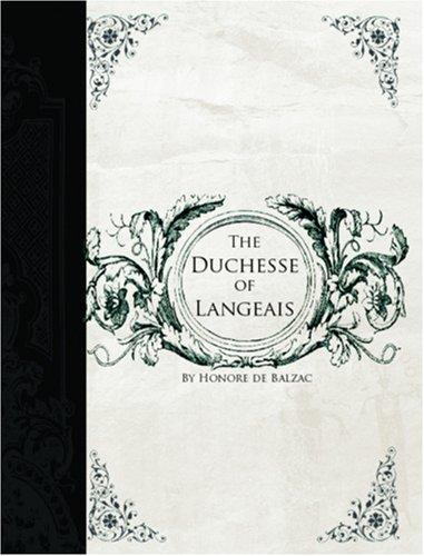 The Duchesse of Langeais by Honoré de Balzac