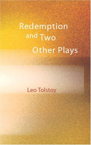 Redemption and Two Other Plays by Tolstoy