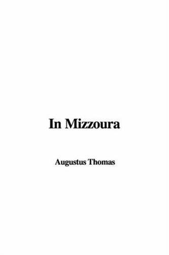 In Mizzoura by Augustus Thomas