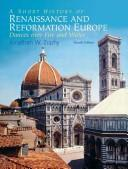 A short history of Renaissance and Reformation Europe