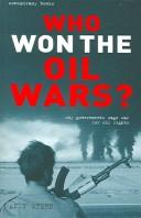 WHO WON THE OIL WARS? by ANDY STERN
