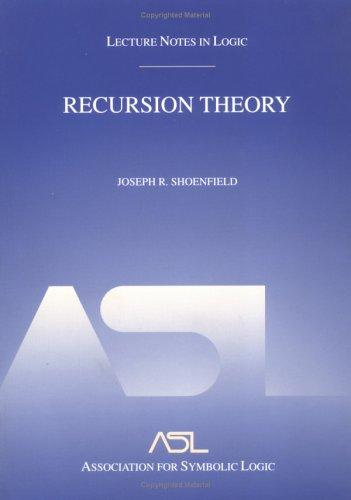 Recursion theory by Joseph R. Shoenfield