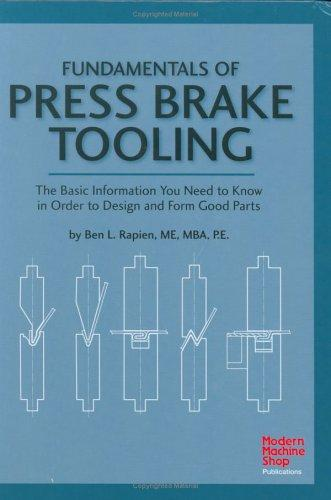 Fundamentals of press brake tooling by Ben L. Rapien