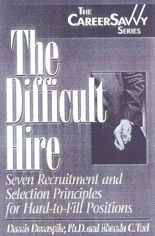 The Difficult Hire by Dennis Doverspike