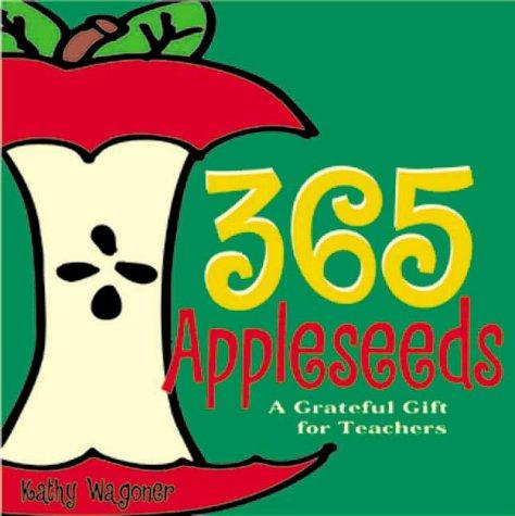 365 appleseeds by Kathy Wagoner