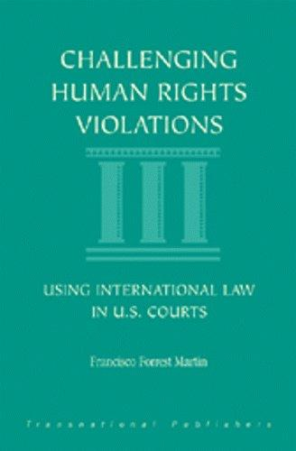Challenging human rights violations by Francisco Forrest Martin