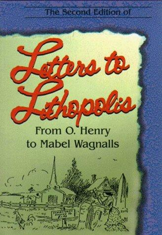 Letters to Lithopolis from O. Henry to Mabel Wagnalls by O. Henry
