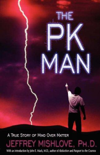 The PK Man by John E. Mack