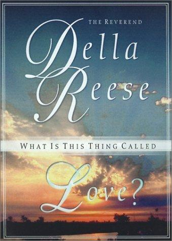 What is this thing called love? by Della Reese