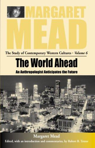 The world ahead by Margaret Mead